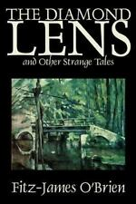 The Diamond Lens and Other Strange Tales by Fitz James O'Brien (2002, Paperback)
