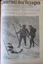 JOURNAL DES VOYAGES N° 884 de 1894 MONTAGNE  ALPINISME DRAME SUR LE  MONT BLANC
