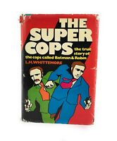 Whittemore, L. H THE SUPER COPS  1st Edition 1st Printing