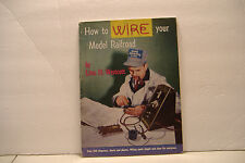 ~HOW TO WIRE YOUR MODEL RAILROAD~BY LINN H. WESTCOTT~SOFT COVER BOOK