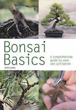 Bonsai Basics: A Comprehensive Guide to Care and..., Lewis, Colin Paperback