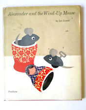Leo Lionni, ALEXANDER AND THE WIND-UP MOUSE, Caldecott Honor, 1st Edition, 1969
