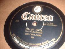 78RPM Cameo 391 Caroliners, No, No, Nora / Arthur Lange, Land of Cotton Blues  V