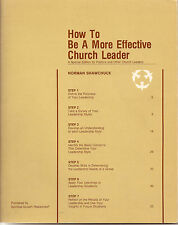 How to be a More Effective Church Leader, by Norman Shawchuck (1981)