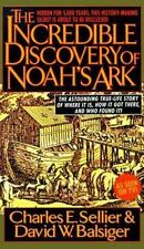 The Incredible Discovery of Noah's Ark by Charles E., Jr. Sellier (1995,...
