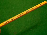 Vintage Pennsylvania Railroad - Work in Safety, Unused Advertising No.1 Pencil