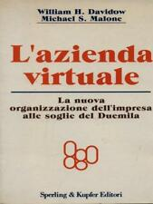 L'AZIENDA VIRTUALE  DAVIDOW WILLIAM H. - MALONE MICHAEL S. SPERLING & KUPFER