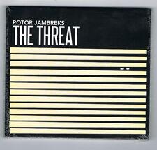 ♫ - ROTOR JAMBREKS - THE THREAT - 10 TITRES - 2016 - NEUF NEW NEU - ♫