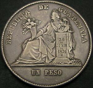 GUATEMALA 1 Peso 1872P - Silver - VF - 1392 ¤