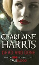 Dead and Gone: A True Blood Novel (Sookie Stackhouse Vampire),Charlaine Harris
