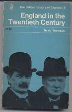 ENGLAND IN THE TWENTIETH CENTURY DAVID THOMSON PELICAN P/B A691