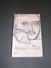Bibliothèque de La Pleiade Album Claudel 2011