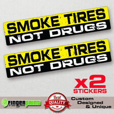 SMOKE TIRES Funny Bumper Sticker Vinyl Decal race car drift fit evo mini 4x4 VW