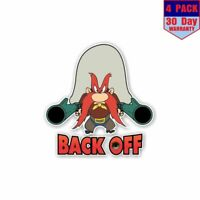 Yosemite Sam Back Off 4 Stickers 4X4 Inch Sticker Decal