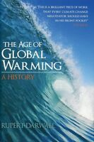 The Age of Global Warming: A History, Rupert Darwall, New, Hardcover