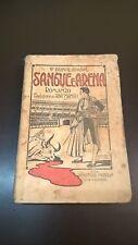 V. BLASCO IBANEZ - SANGUE E ARENA - MADELLA 1914