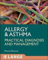 Allergy and Asthma: Practical Diagnosis and Management by Mahmoudi, Massoud (Pap