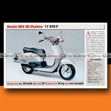 ★ HONDA SRX 90 SHADOW (Scooter) ★ 1999 Présentation Fiche Moto #c944