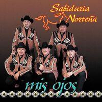 Sabiduria Nortena - Mis Ojos [New CD]
