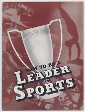 1938 NY State Milk Publicity How to be a Leader in Sports booklet
