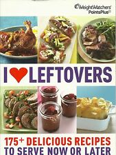 WEIGHT WATCHERS POINTS PLUS I LOVE LEFTOVERS 175 + DELICIOUS RECIPES COOKBOOK