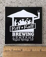 RIFF RAFF BREWERY BEER STICKER Colorado Brew Brewing Pagosa Springs Riffraff CO