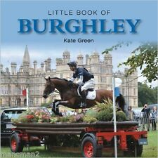 Little Book of Burghley (Little Books) (Hardcover), 9781782812036, Kate Green