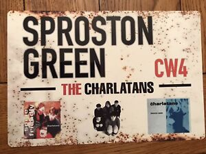 Sproston Green / The charlatans Rustic Style Metal Sign