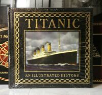 TITANIC AN ILLUSTRATED HISTORY - Easton Press -  - OVERSIZED  - SEALED