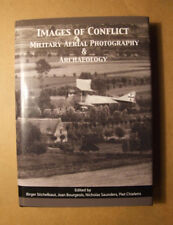 Images of Conflict : Military Aerial Photography and Archaeology - hardback 2009