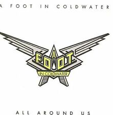 Or All Around Us by A Foot in Coldwater (CD, Nov-2008, Wounded Bird)