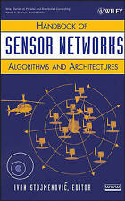 Handbook of Sensor Networks: Algorithms and Architectures (Wiley Series on Paral
