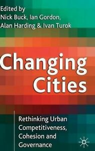 Changing Cities: Rethinking Urban Competitiveness, Cohesion and Governance (Citi