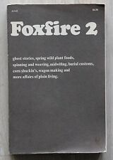 In englischer Sprache FOXFIRE 2 - Ghost Stories and more Affairs of Plain Living