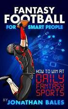 USED (GD) Fantasy Football for Smart People: How to Win at Daily Fantasy Sports