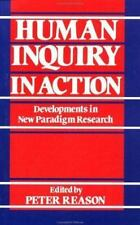 Human Inquiry in Action: Developments in New Paradigm Research-ExLibrary