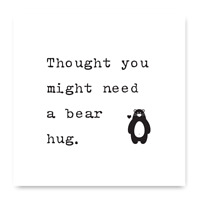 Thought You Might Need A Bear Hug Card, Hug Card, Miss You Card, Isolation Card