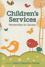 Children's Services: Partnerships for Success (Ala Public Library-ExLibrary
