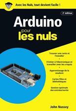 Arduino pour les Nuls poche 2e édition — John Nussey First Interactive