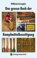 Das große Buch der Kampfmittelbeseitigung (W. Grempler)