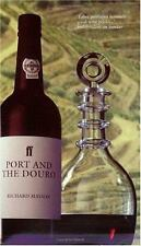Port and the Douro (Faber Books on Wine) by Mayson, Richard