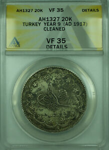 AH1327(1917) 20K Turkey ANACS VF 35 Details Cleaned 20 Kurus Silver Coin KM#780