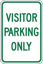 12x18 Visitor Parking Only 3M engineer grade reflective sign