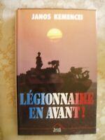 LEGIONNAIRES EN AVANT-JANOS KEMENCEI 1991-VOIR PHOTO