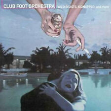 Club Foot ORCHESTRA-Wild Beasts Kidnapped & More (CD NEUF!) 759237001327