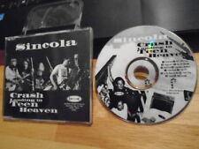 RARE ADV PROMO Sincola CD Crash Landing in Teen Heaven rock SPOON Pop Unknown !