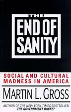 The End of Sanity: Social and Cultural Madness in
