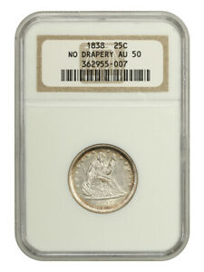1838 25c NGC AU50 (No Drapery) Very Scarce First Year of Type