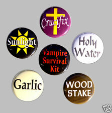 6 VAMPIRE SURVIVAL KIT Buttons Pins Badges 1 inch