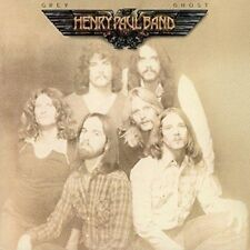 Henry Paul Band - Grey Ghost (NEW CD)